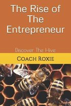 The Rise of The Entrepreneur