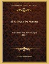 The Marquis de Morante