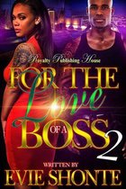 For The Love Of A Boss 2