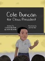 Cole Duncan for Class President