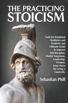 The Practicing Stoicism