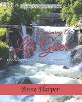 Becoming a Life Giver