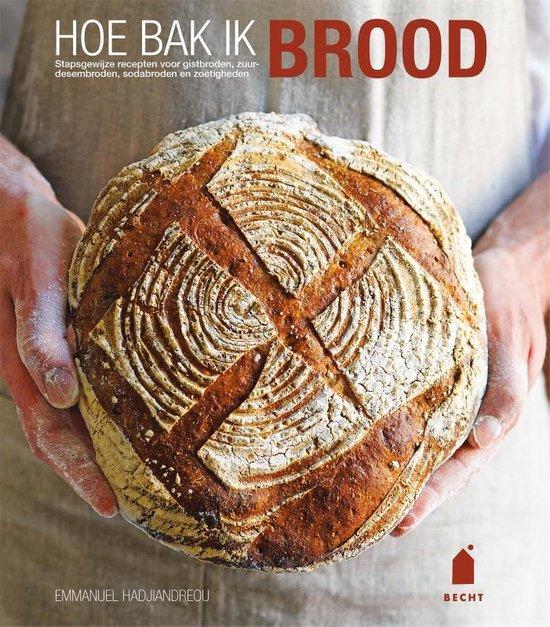 Boek cover Hoe bak ik brood van Emmanuel Hadjiandreou (Hardcover)