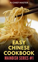 Easy Chinese Cookbook - Maindish Series #1