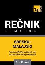Srpsko-Malajski tematski rečnik - 5000 korisnih reči