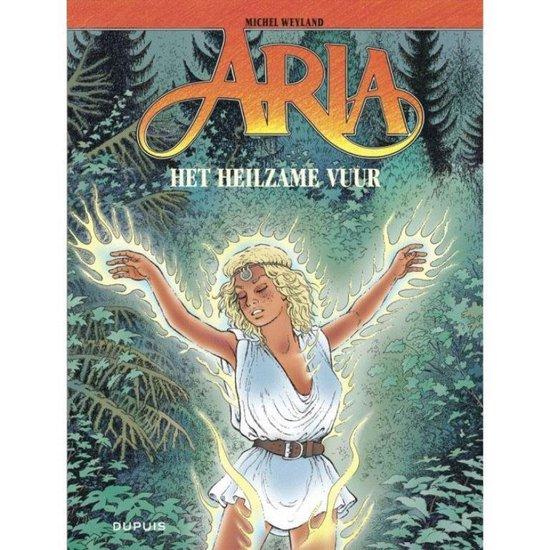 Aria 39. het heilzame vuur - Michel Weyland | Readingchampions.org.uk