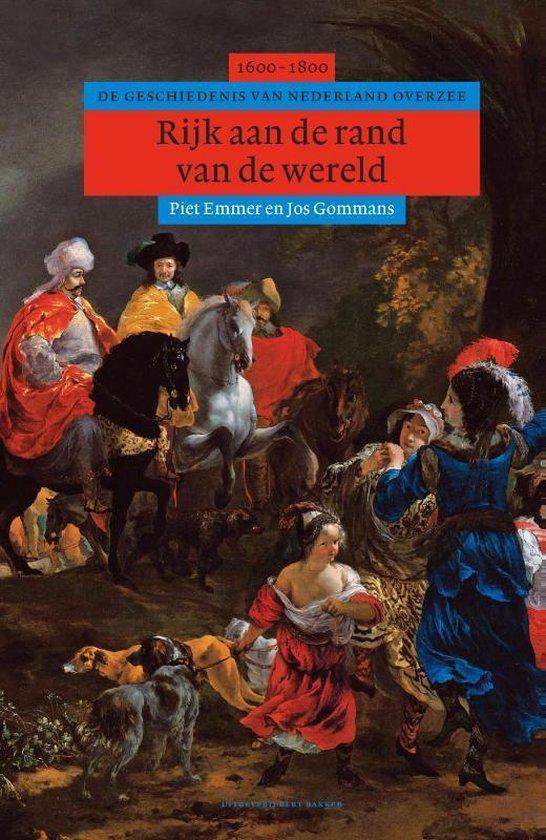 Boek cover Algemene geschiedenis van Nederland - Rijk aan de rand van de wereld van Piet Emmer (Hardcover)