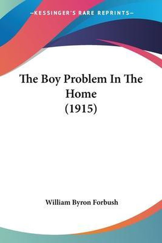 The Boy Problem In The Home
