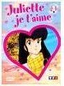 Juliette je t'aime Vol 3
