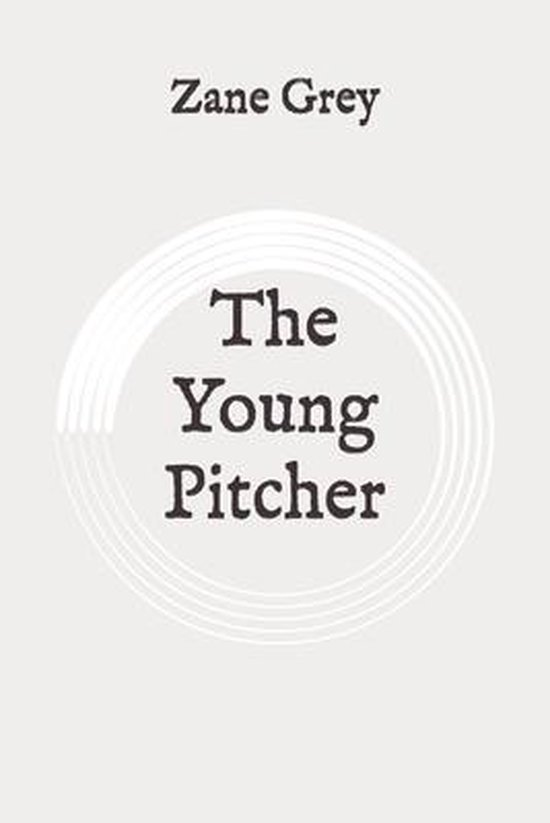 The Young Pitcher: Original
