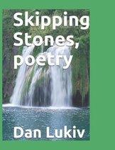 Skipping Stones, poetry