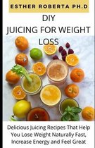 DIY Juicing for Weight Loss