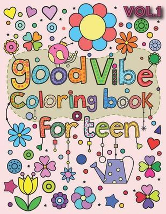 Good Vibes Coloring Book for Teen