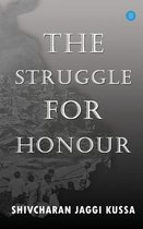 The Struggle for Honour