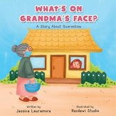 What's on Grandma's Face?