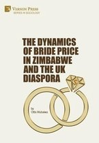 The Dynamics of Bride Price in Zimbabwe and the UK Diaspora