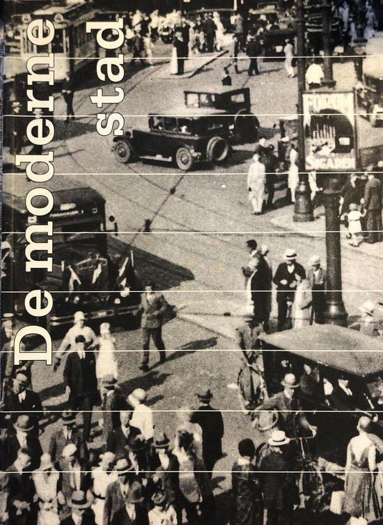 De Moderne Historische Stad - Paul Meurs |
