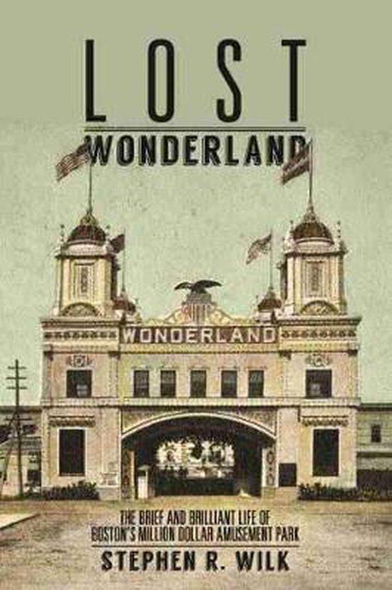 Boek cover Lost Wonderland van Stephen R. Wilk (Hardcover)