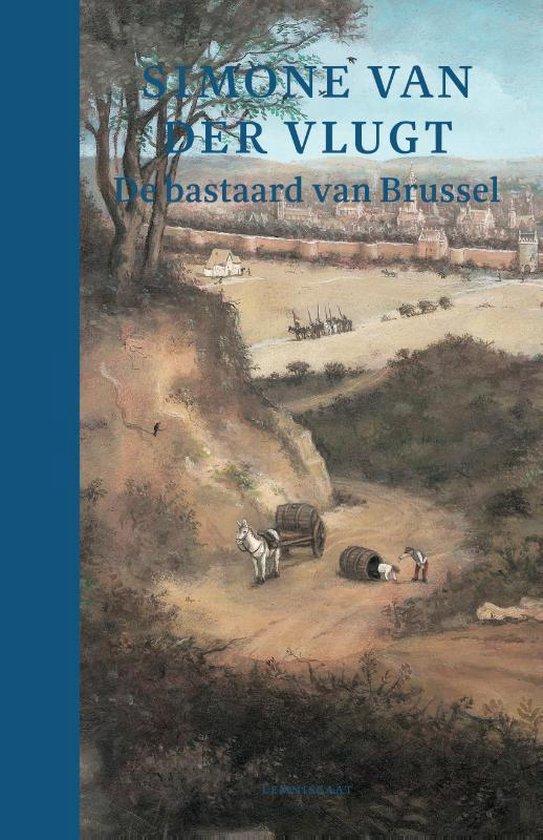 Boek cover De bastaard van Brussel van Simone van der Vlugt (Hardcover)