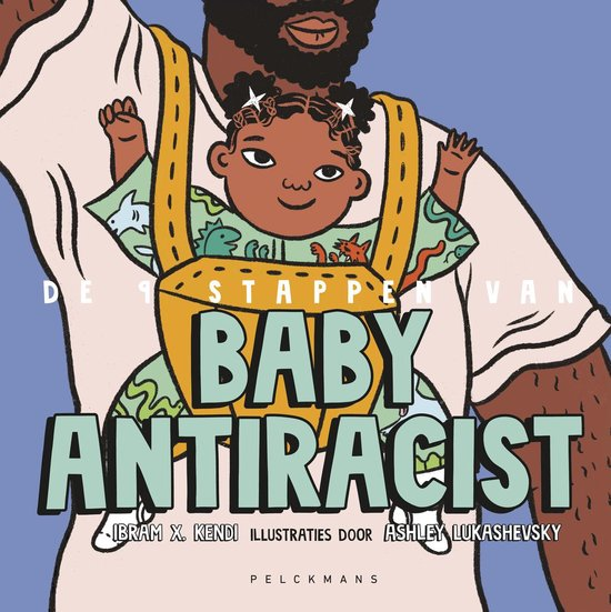 De 9 stappen van Baby Antiracist