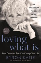 Loving What Is, Revised Edition