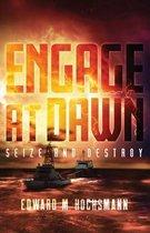 Engage at Dawn