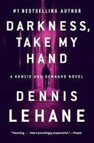 Darkness, Take My Hand