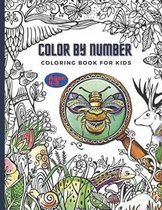 Color By Number Coloring Book For Kids: Childrens Coloring Book with 50 Large Pages (kids Color By Number coloring books ages 4-8)