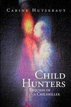Child Hunters