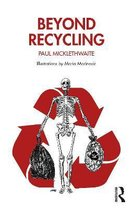 Beyond Recycling