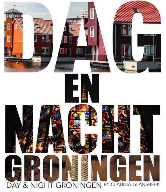 Dag & Nacht Groningen - none |
