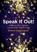 Speak It Out!