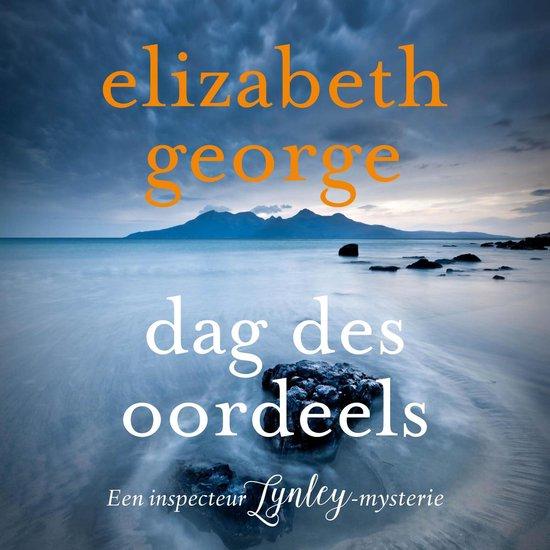 Inspecteur Lynley-mysterie 19 - Dag des oordeels - Elizabeth George | Readingchampions.org.uk