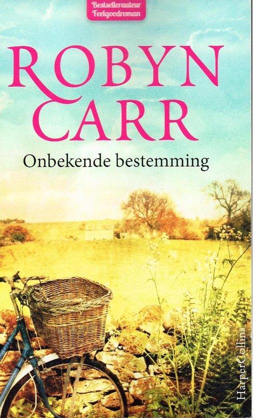 Onbekende bestemming - Robyn Carr |