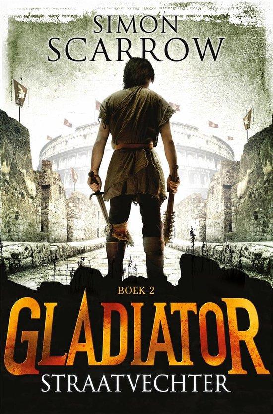 Gladiator / 2 Straatvechter - Simon Scarrow |