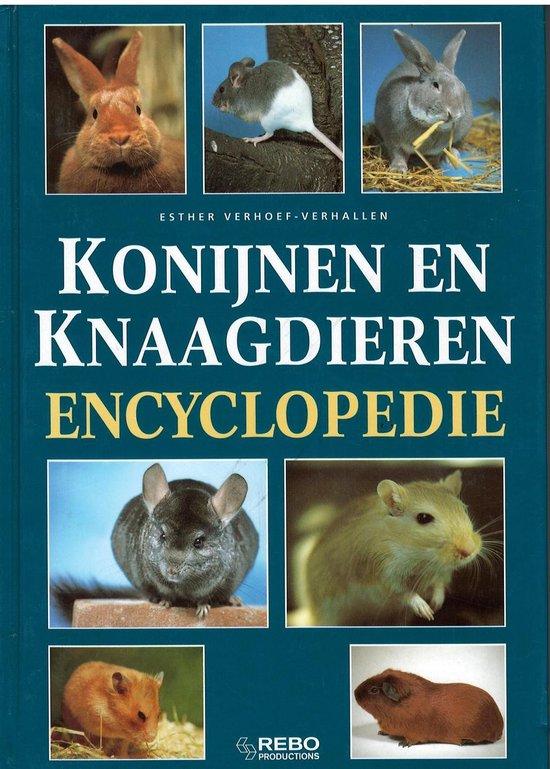 Konijnen en knaagdieren encyclopedie - E. Verhoef-Verhallen |
