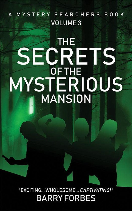 The Secrets of the Mysterious Mansion