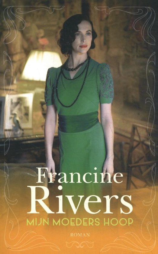 Martha's erfenis 1 - Mijn moeders hoop - Francine Rivers  