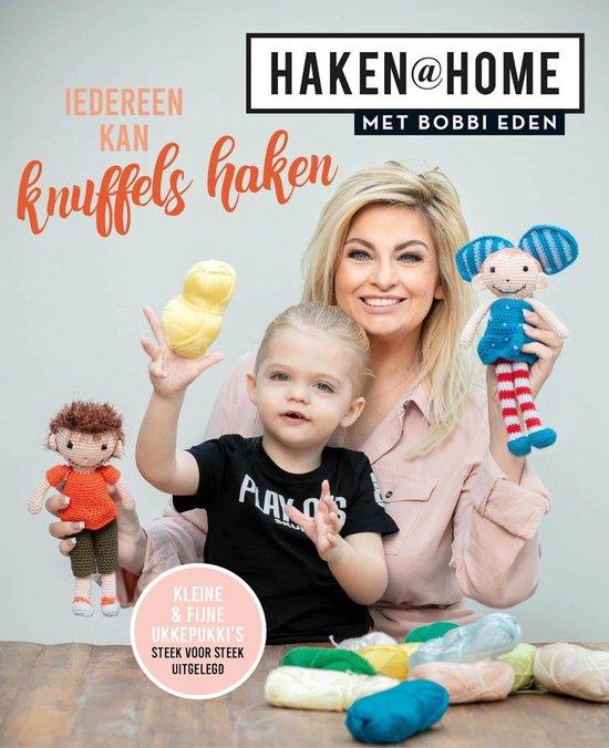 Haken@Home 3 - Haken@Home - Iedereen kan knuffels haken met Bobbi Eden - Bobbi Eden |