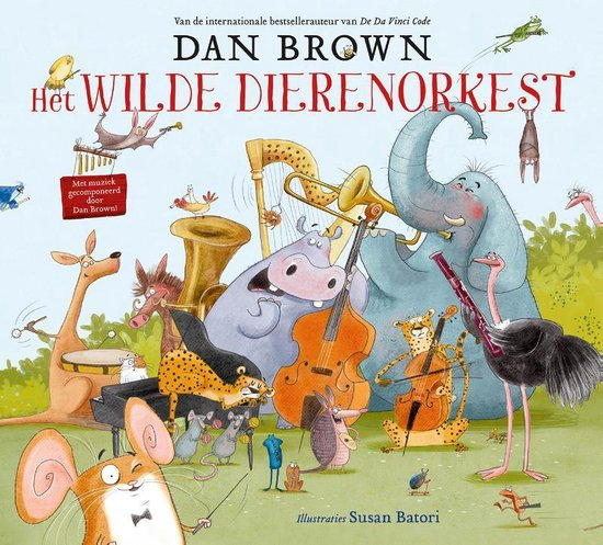Het wilde dierenorkest - Dan Brown   Readingchampions.org.uk