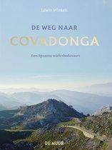 Boek cover De weg naar Covadonga van Edwin Winkels (Hardcover)