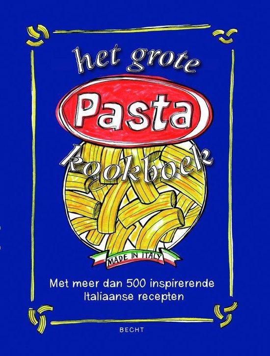 Het grote Pasta kookboek - Paolo Balducchi |