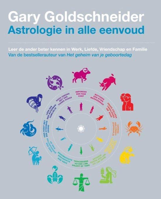 Astrologie in alle eenvoud - Gary Goldschneider |
