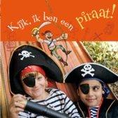Omslag Kijk, Ik Ben Een Piraat!