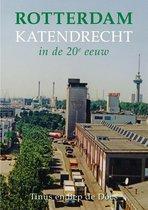 Rotterdam Katendrecht in de 20e Eeuw