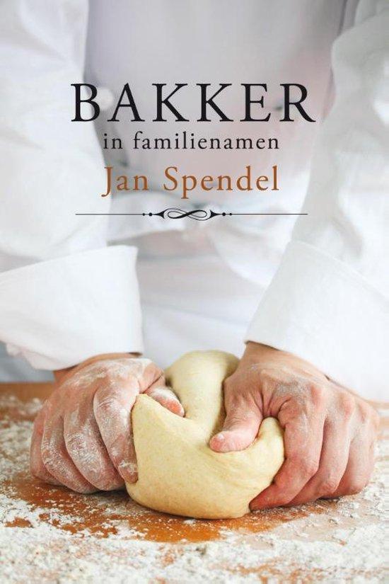 Bakker in familienamen - Jan Spendel |