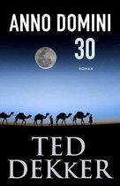 Boek cover Anno Domini 30 van Ted Dekker