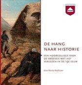 Boek cover De hang naar historie van Marita Mathijsen