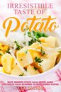 Irresistible Taste of Potato: Enjoy Delicious Potato Salad Recipes Along with Potato Salad Seasoning to Enjoy Special Flavors