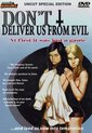 Don't deliver us from evil (Import)